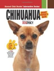 Chihuahua:  Smart Owner's Guide